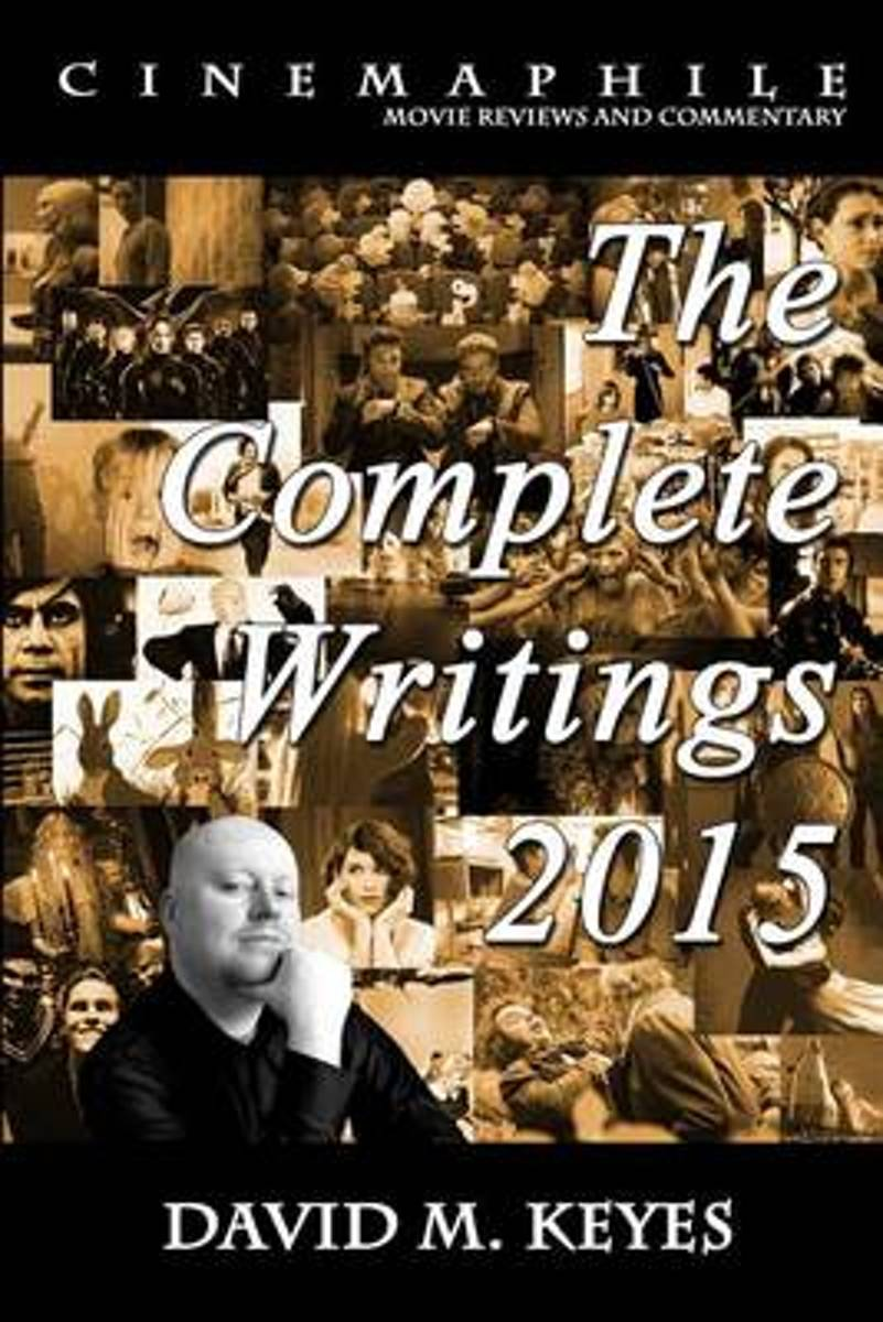 Cinemaphile - The Complete Writings 2015