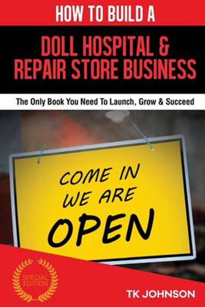 How to Build a Doll Hospital & Repair Store Business (Special Edition)