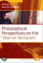 """PHILOSOPHICAL PERSPECTIVES ON THE """"WAR ON TERRORISM""""."""