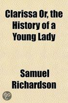 Clarissa Or, The History Of A Young Lady