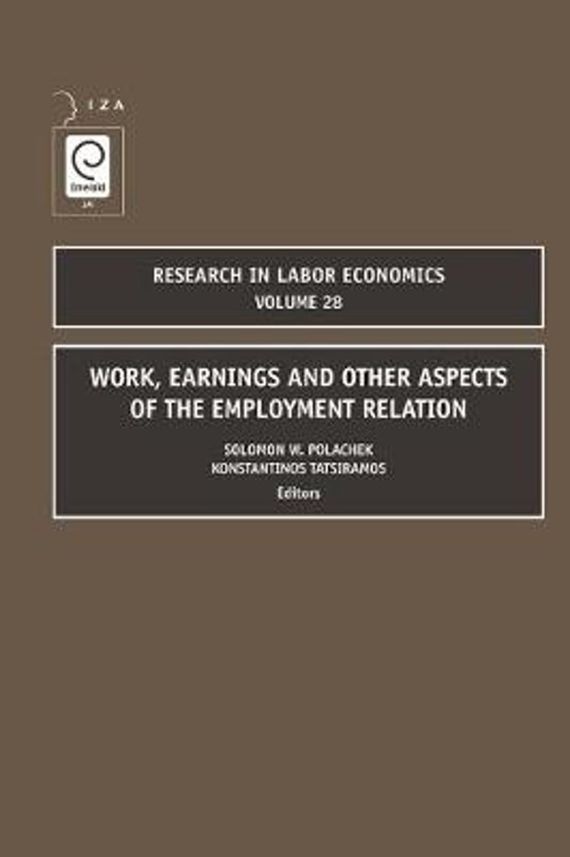 Work, Earnings and Other Aspects of the Employment Relation