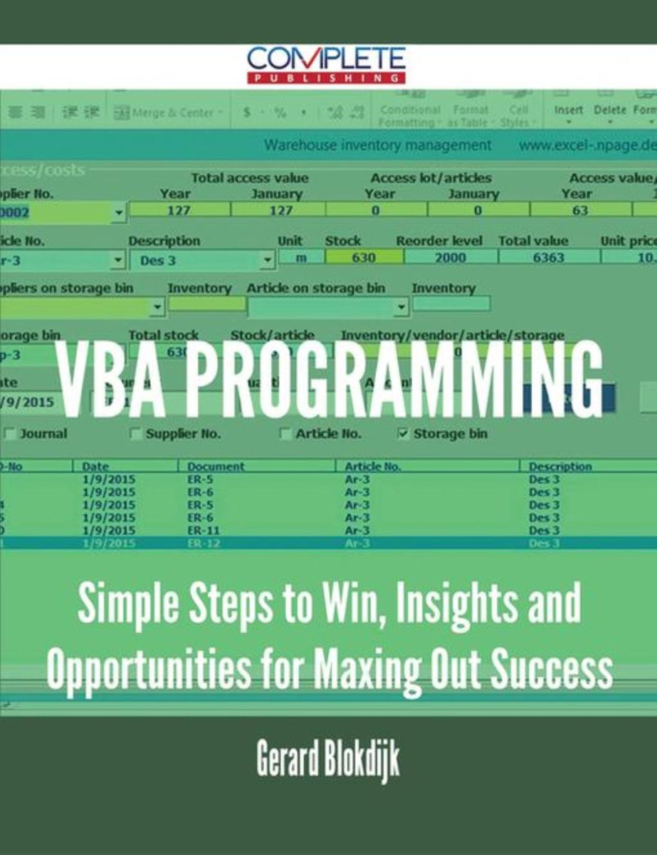 VBA Programming - Simple Steps to Win, Insights and Opportunities for Maxing Out Success