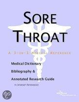 Sore Throat - a Medical Dictionary, Bibliography, and Annotated Research Guide to Internet References