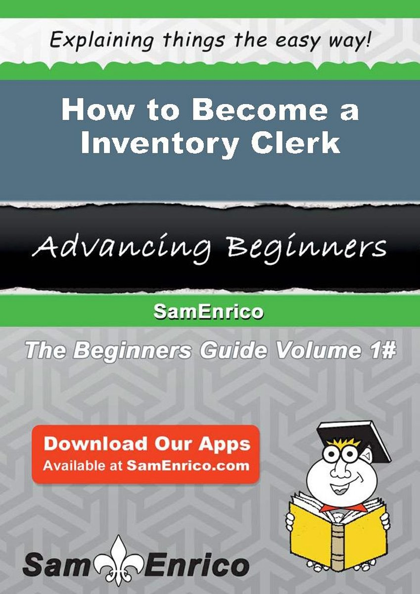 How to Become a Inventory Clerk