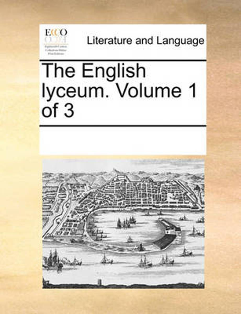 The English Lyceum. Volume 1 of 3
