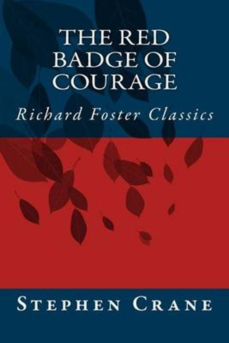 The Red Badge of Courage (Richard Foster Classics)