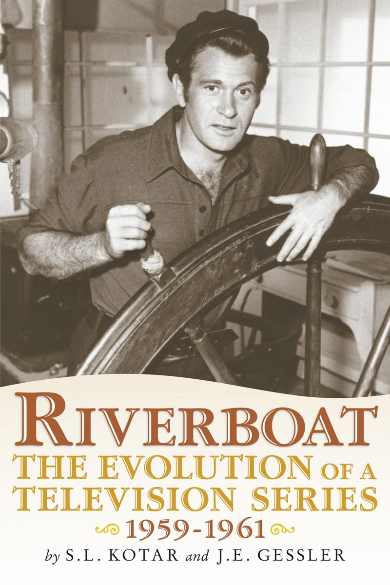 Riverboat: The Evolution of a Television Series, 1959-1961