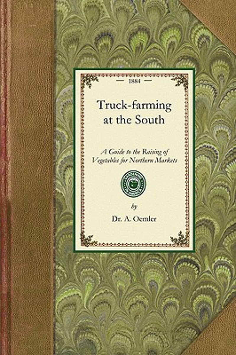 Truck Farming at the South