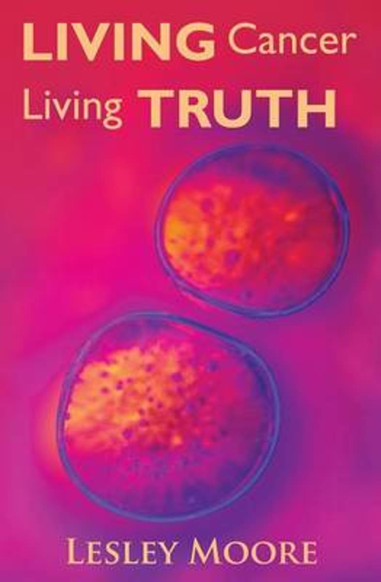 Living Cancer Living Truth