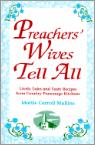 Preachers Wives Tell All