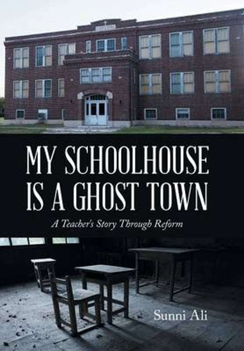 My Schoolhouse Is a Ghost Town
