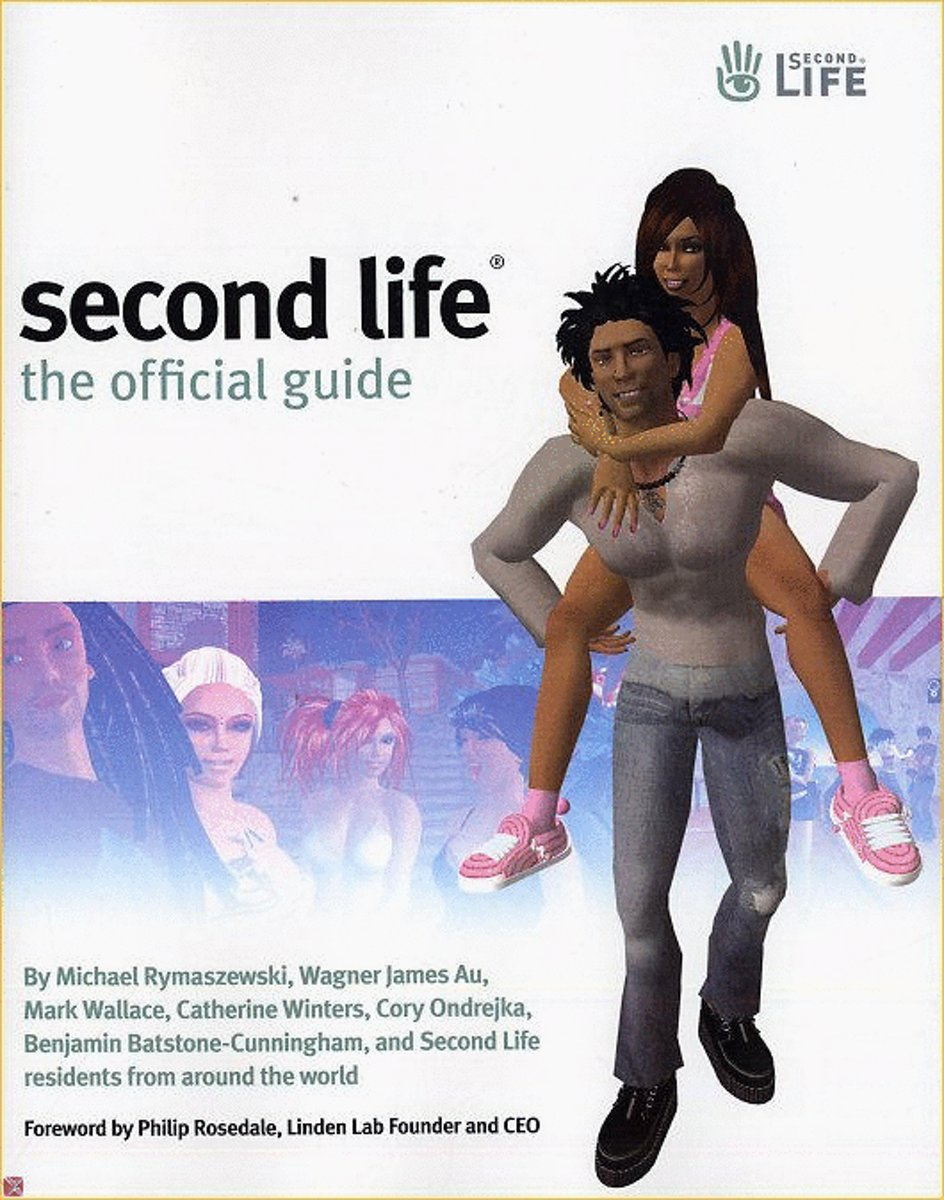Second Life: The Official Guide (Paperback)