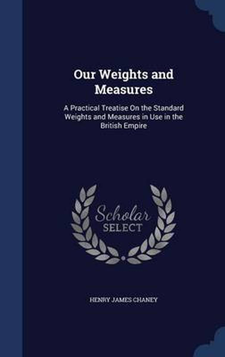 Our Weights and Measures
