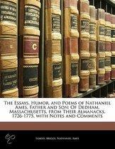 The Essays, Humor, And Poems Of Nathaniel Ames, Father And Son