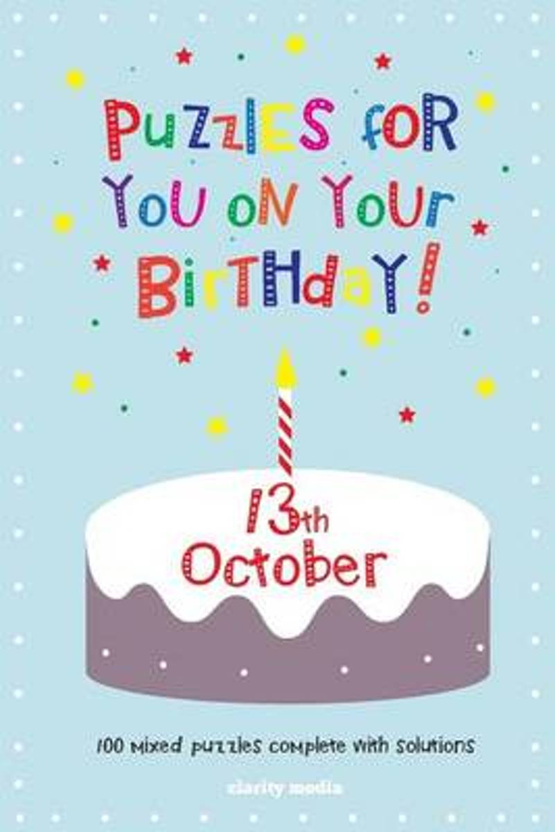 Puzzles for You on Your Birthday - 13th October