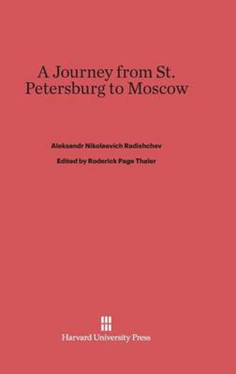 A Journey from St. Petersburg to Moscow
