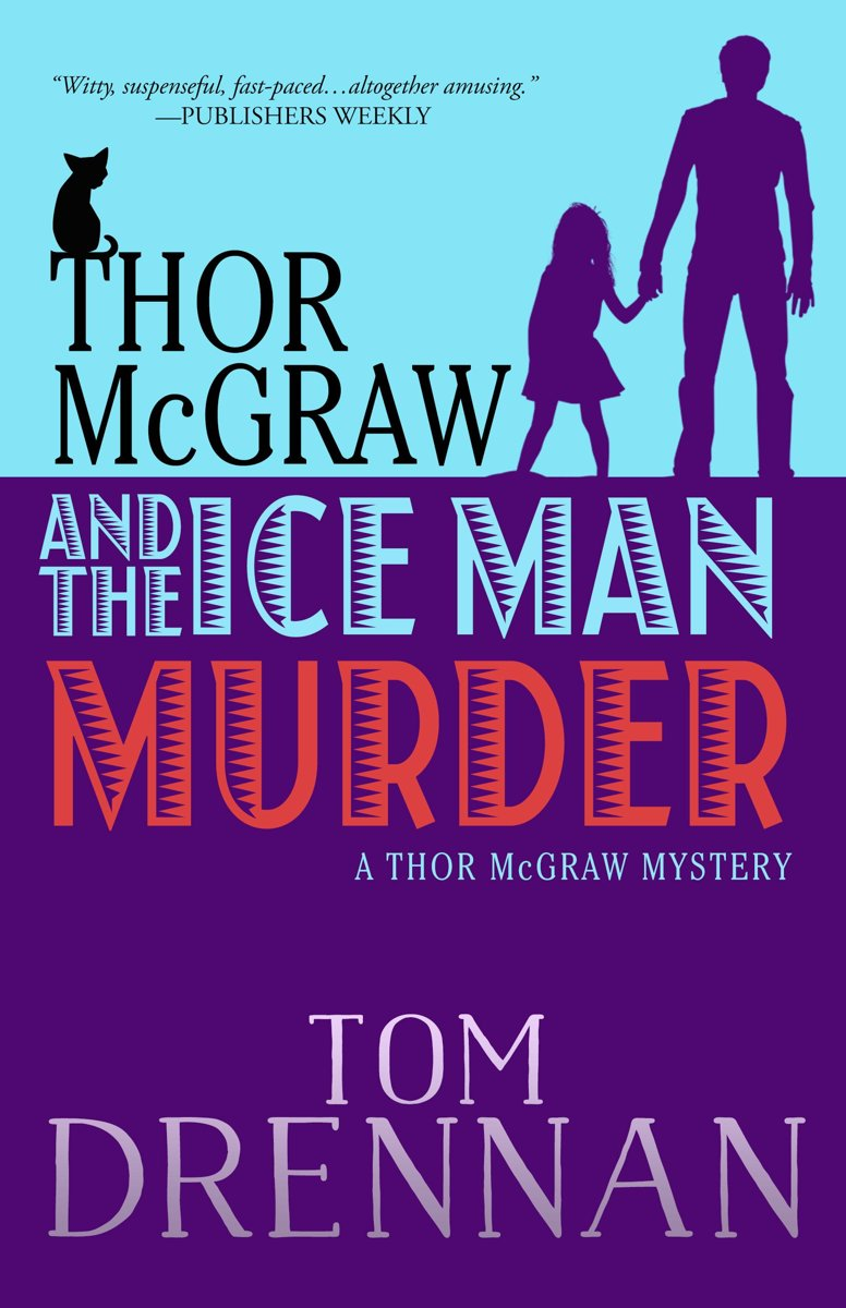 Thor McGraw and the Ice Man Murder
