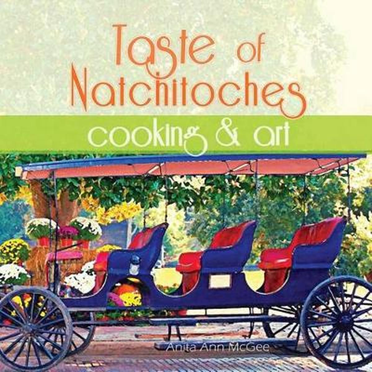 Taste of Natchitoches Cooking and Art