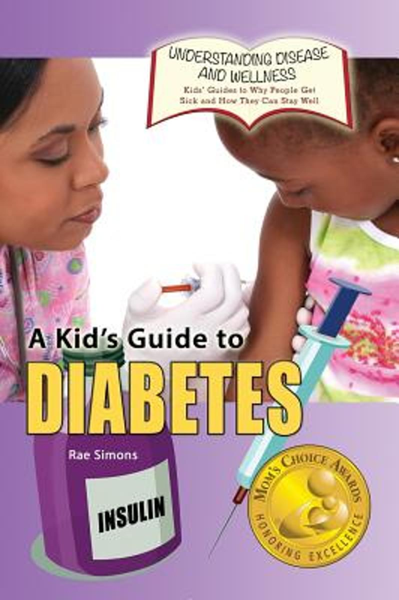 A Kid's Guide to Diabetes
