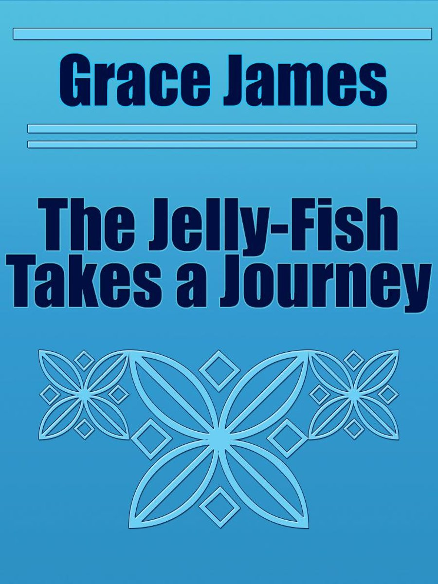 The Jelly-Fish Takes a Journey