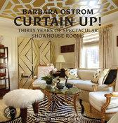 Curtain Up!: Thirty Years of Spectacular Showhouse Rooms