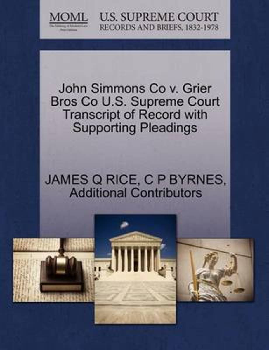 John Simmons Co V. Grier Bros Co U.S. Supreme Court Transcript of Record with Supporting Pleadings