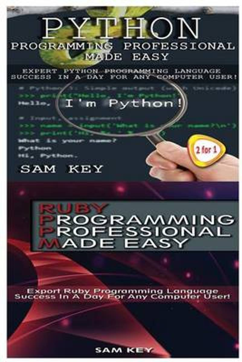 Python Programming Professional Made Easy & Ruby Programming Professional Made Easy