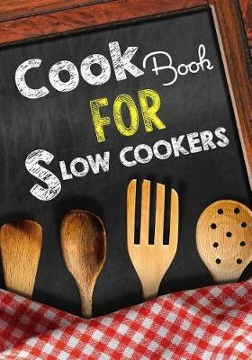 Cook Book for Slow Cookers