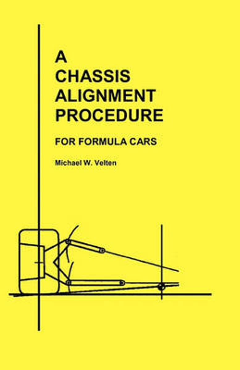 A Chassis Alignment Procedure