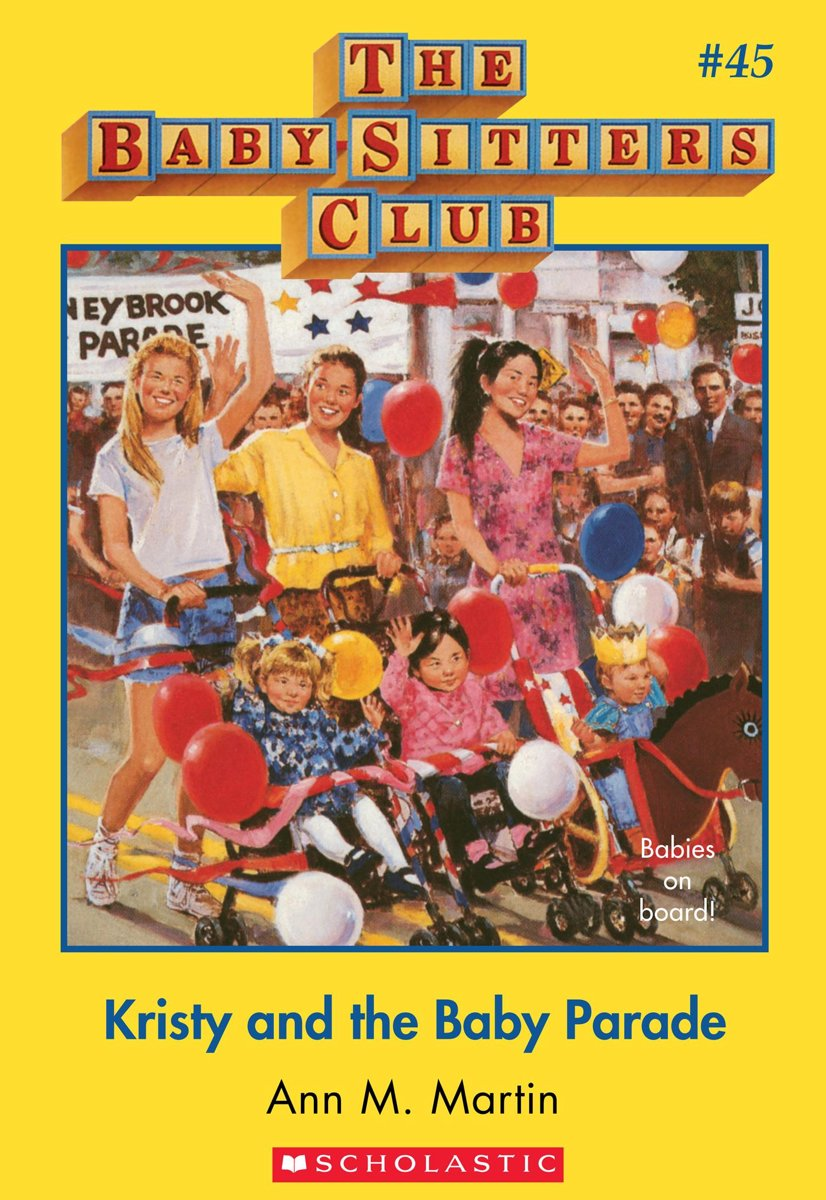 The Baby-Sitters Club #45: Kristy and the Baby Parade