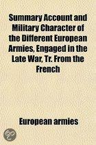Summary Account And Military Character Of The Different European Armies, Engaged In The Late War, Tr. From The French