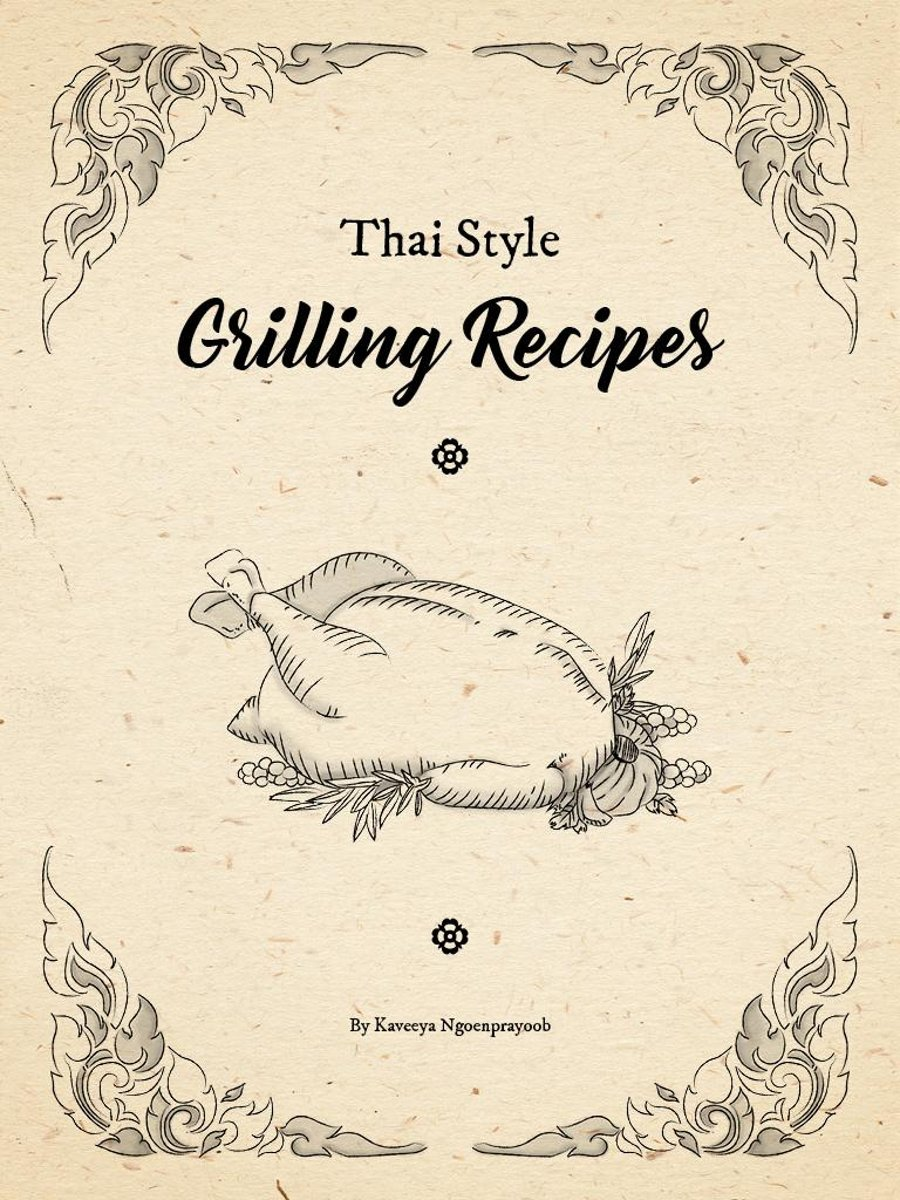 Thai Style Grilling Recipes