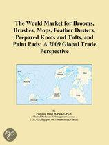 The World Market for Brooms, Brushes, Mops, Feather Dusters, Prepared Knots and Tufts, and Paint Pads