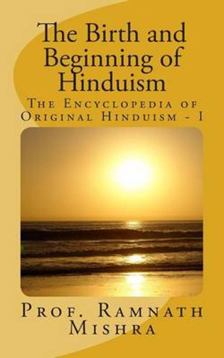 The Birth and Beginning of Hinduism