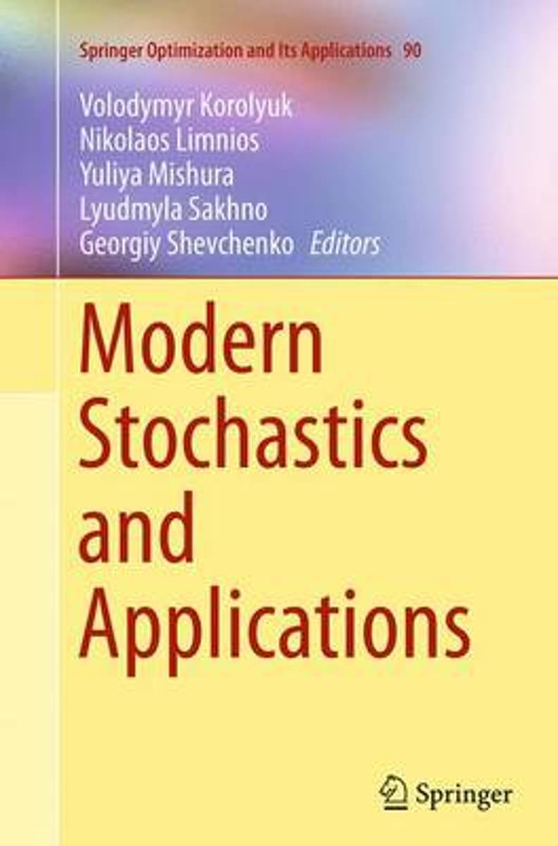 Modern Stochastics and Applications