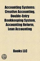 Accounting Systems: Creative Accounting, Double-Entry Bookkeeping System, Accounting Reform, Constant Purchasing Power Accounting
