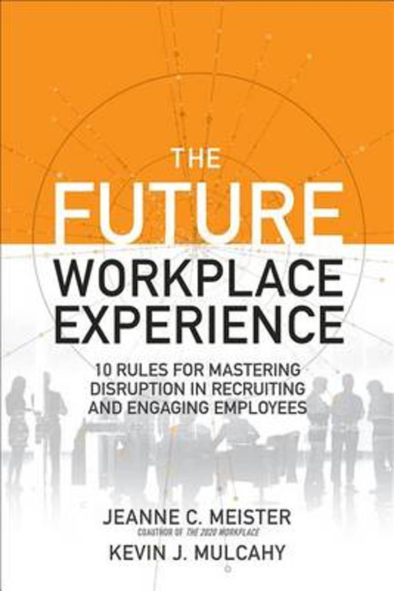 The Future Workplace Experience