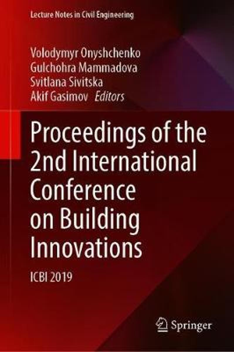 Proceedings of the 2nd International Conference on Building Innovations: Icbi 2019