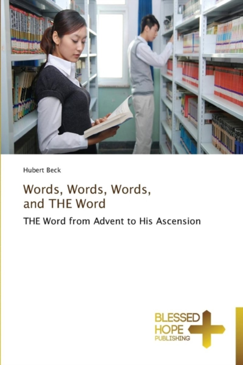 Words, Words, Words, and the Word