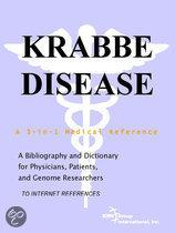 Krabbe Disease - a Bibliography and Dictionary for Physicians, Patients, and Genome Researchers