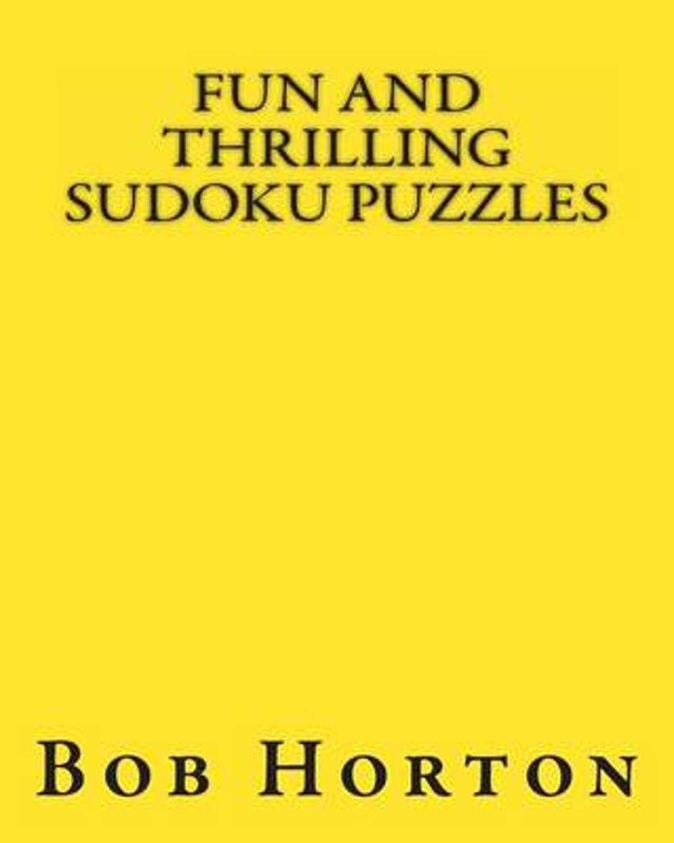 Fun and Thrilling Sudoku Puzzles