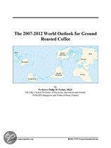 The 2007-2012 World Outlook for Ground Roasted Coffee