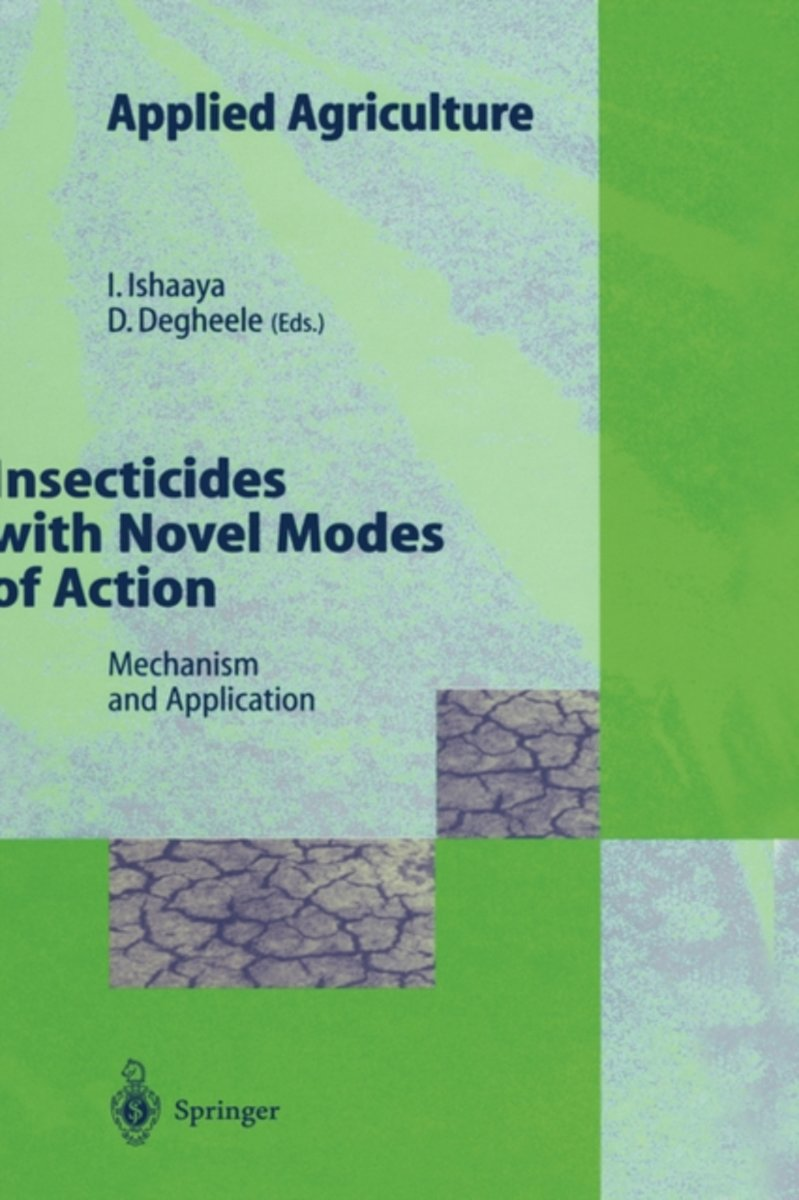 Insecticides with Novel Modes of Action