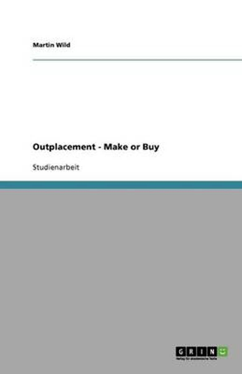 Outplacement - Make or Buy