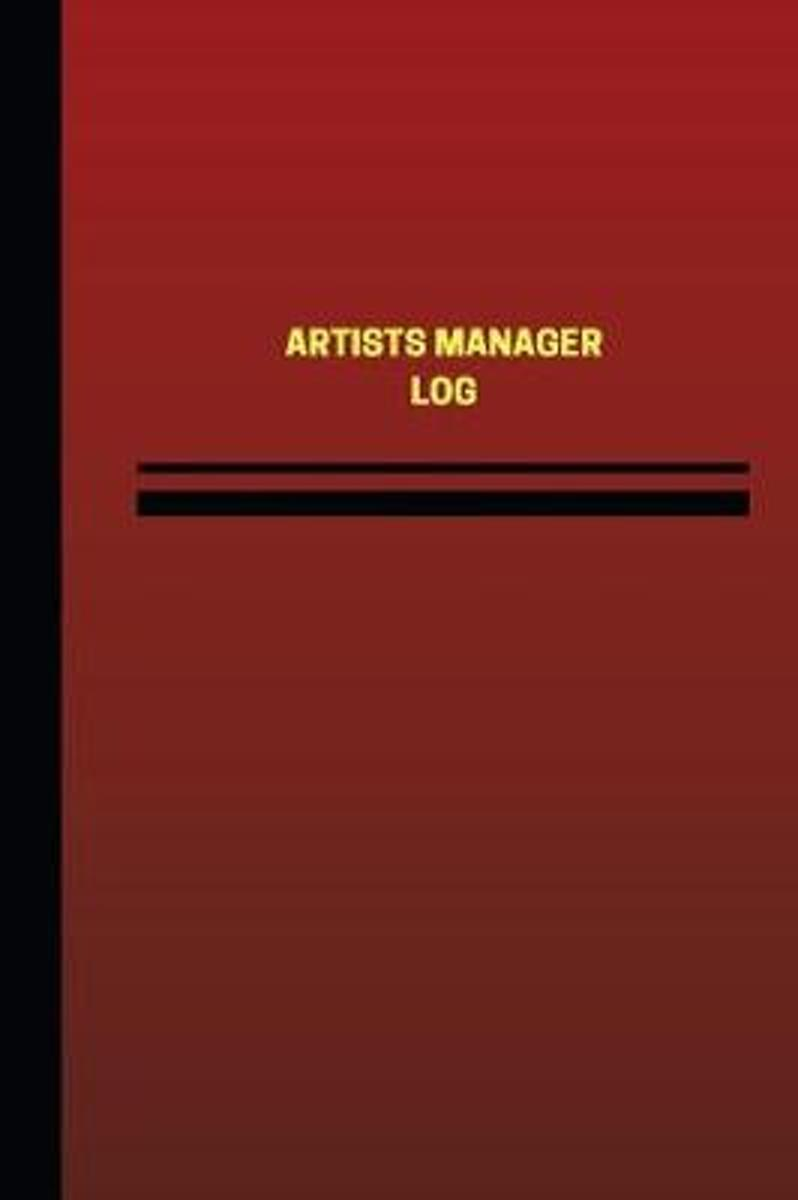 Artists Manager Log (Logbook, Journal - 124 Pages, 6 X 9 Inches)