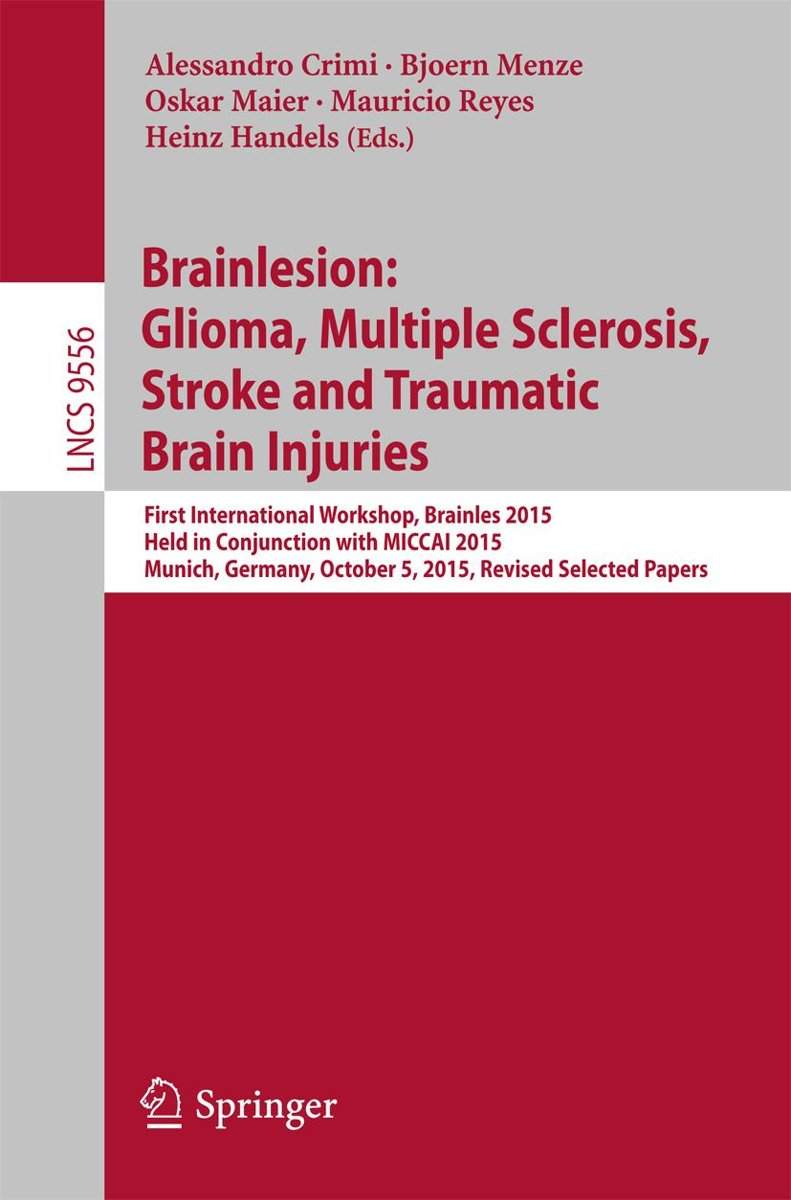 Brainlesion: Glioma, Multiple Sclerosis, Stroke and Traumatic Brain Injuries