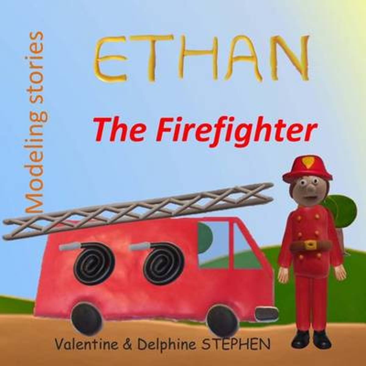 Ethan the Firefighter