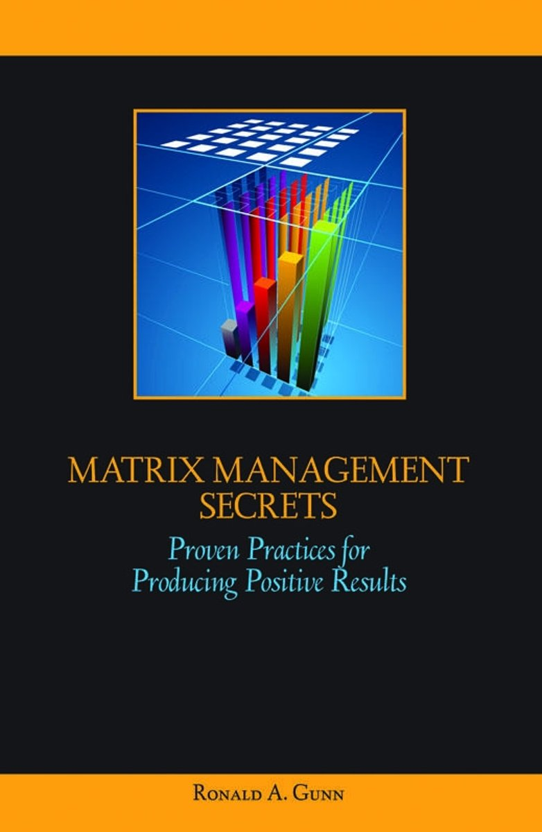 Matrix Management Secrets