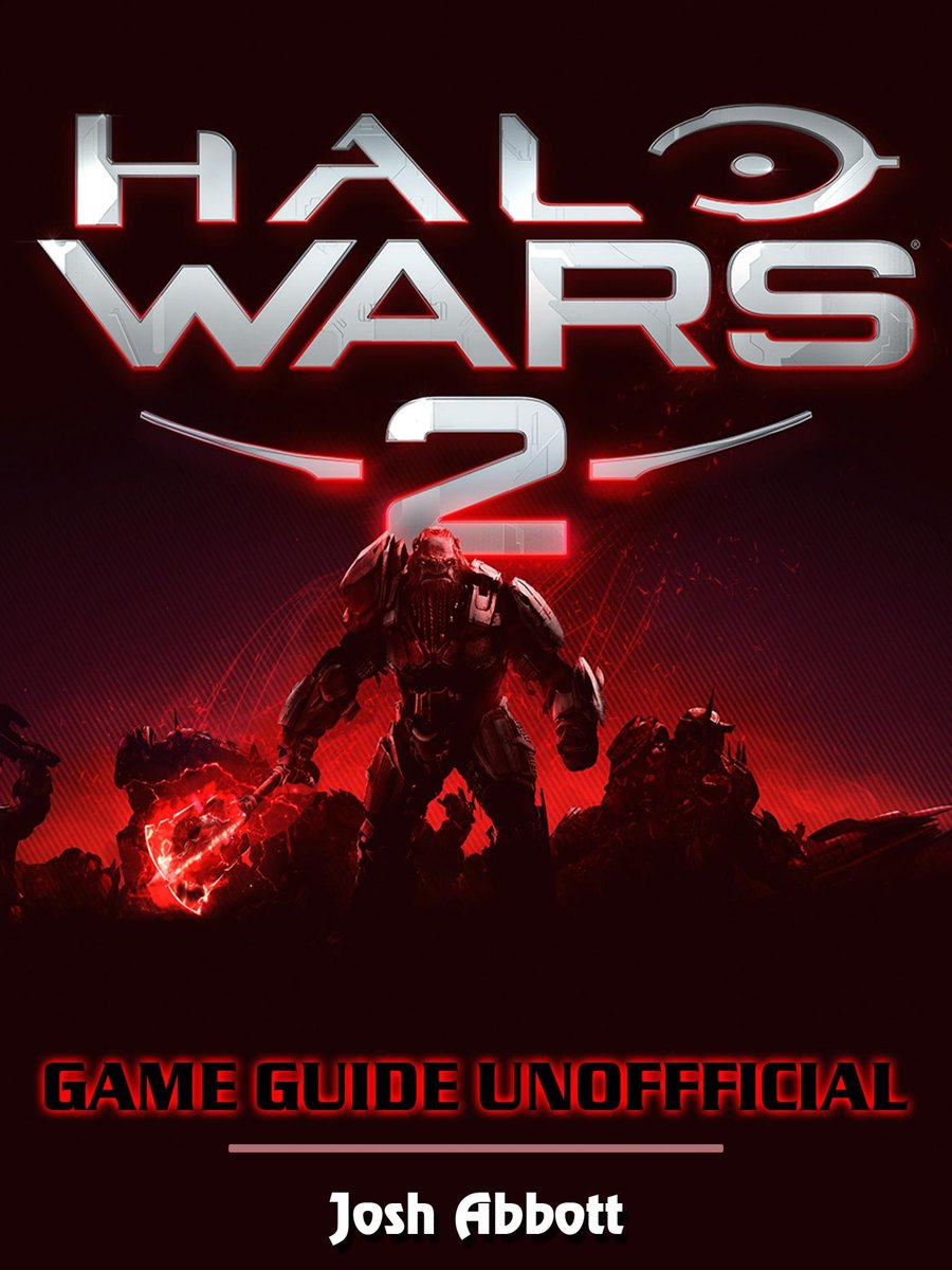 Halo Wars 2 Game Download, PC, Gameplay, Tips, Cheats, Guide Unofficial