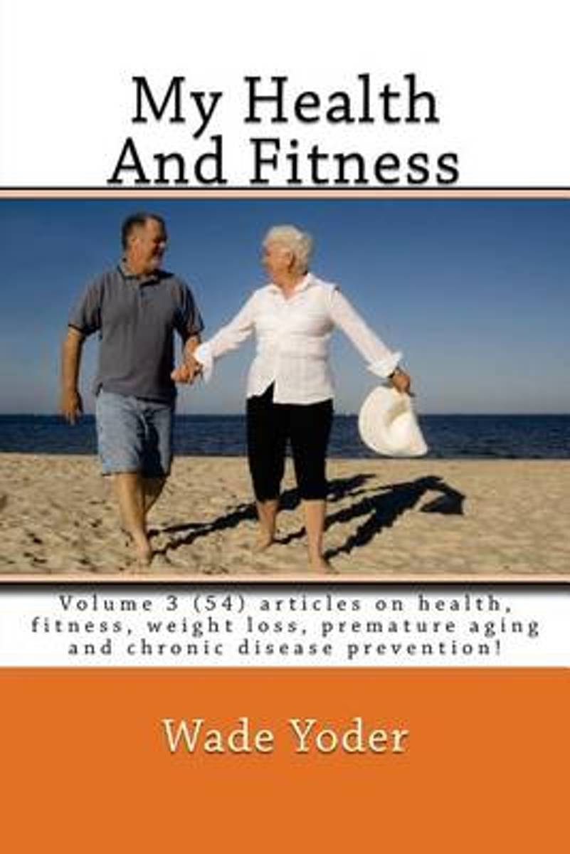 My Health and Fitness Volume 3